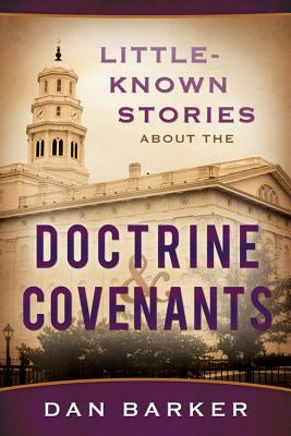 Image for Little Known Stories About the Doctrine and Covenants