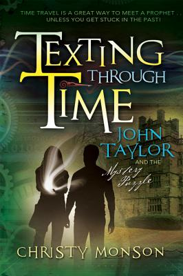 Image for John Taylor and the Mystery Puzzle (Texting Through Time)