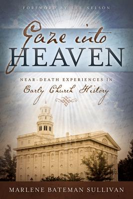 Image for Gaze Into Heaven: Near-Death Experiences in Early Church History