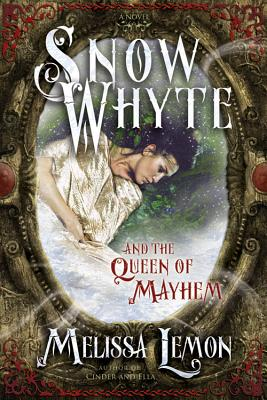 Image for Snow Whyte and the Queen of Mayhem