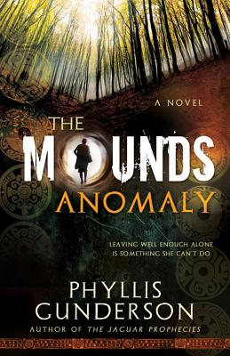 The Mounds Anomaly, Phyllis Gunderson