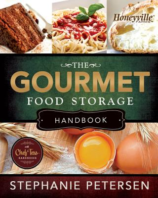 Image for The Gourmet Food Storage Handbook