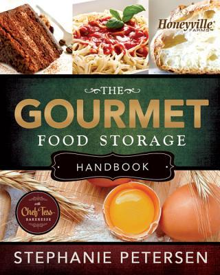 Image for The Gourmet Food Storage Handbook