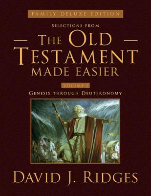 Old Testament Made Easier Volume 1 (Family Deluxe Edition), David J. Ridges