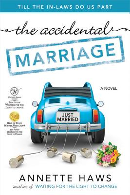 The Accidental Marriage, Annette Haws