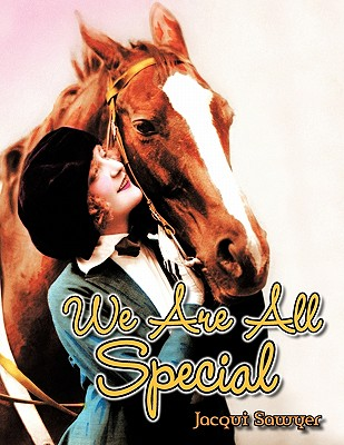 We Are All Special, Sawyer, Jacqui