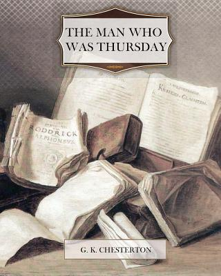 The Man Who Was Thursday, G. K. Chesterton