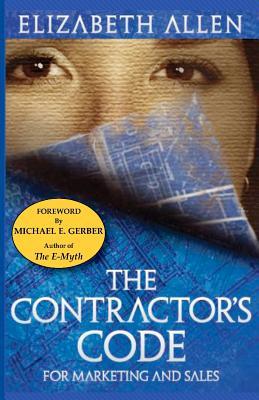 The Contractor's CODE For Marketing and Sales, Allen, Elizabeth