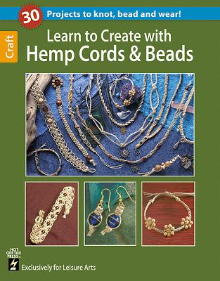 Learn to Create with Hemp, Cord, & Beads, Hot Off The Press