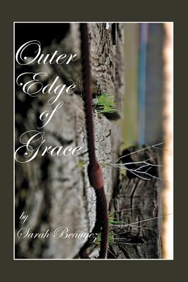 Outer Edge Of Grace, Beaugez, Sarah