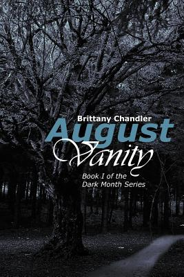 Image for August Vanity: Book I of the Dark Month Series