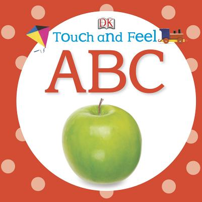 Image for Touch and Feel: ABC (Touch & Feel)
