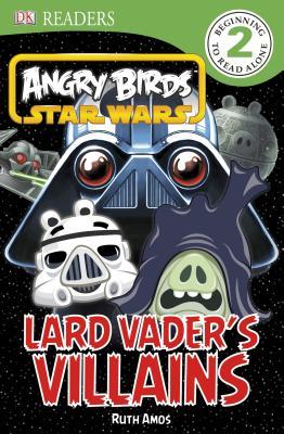 Image for DK Readers L2: Angry Birds Star Wars: Lard Vader's Villains