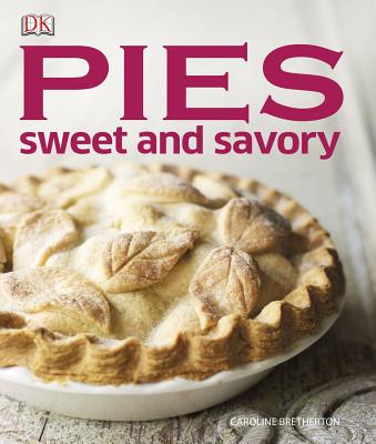 Image for Pies: Sweet and Savory