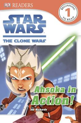 Image for DK Readers L1: Star Wars: The Clone Wars: Ahsoka in Action!