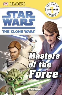 Image for DK Readers L0: Star Wars: The Clone Wars: Masters of the Force
