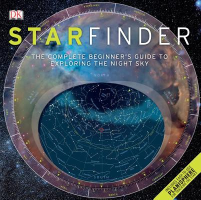 STARFINDER: THE COMPLETE BEGINNER'S GUIDE TO EXPLORING THE NIGHT SKY (THIRD EDITION), STOTT, CAROLE