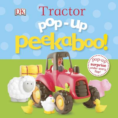 Image for Pop-Up Peekaboo! Tractor: Pop-Up Surprise Under Every Flap!