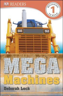 DK Readers: Mega Machines, Deborah Lock