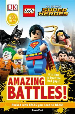 Image for DK Readers L2: LEGO® DC Comics Super Heroes: Amazing Battles!: It's Time to Beat the Bad Guys! (DK Readers Level 2)