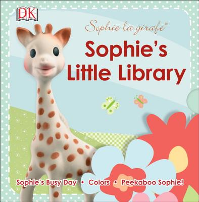 Image for Sophie la girafe: Sophie's Little Library: Includes Sophie's Busy Day, Colors and Peekaboo Sophie!