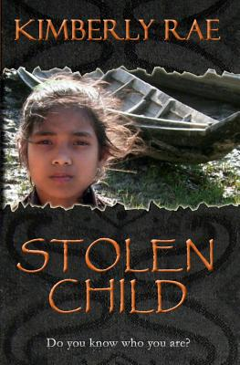 Stolen Child: Do you know who you are?, Rae, Kimberly