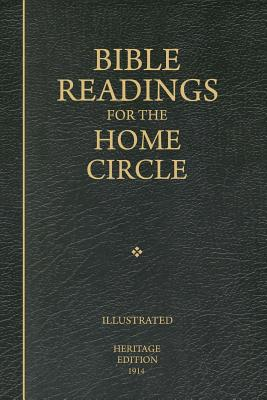 Bible Readings for the Home Circle: A Topical Study of the Bible, Systematically Arranged for Home and Private Study, (Anonymous)