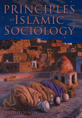 Principles of Islamic Sociology, Younos, Farid