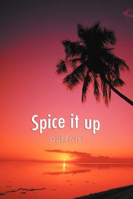 Spice It Up, Queeniy, Queeniy