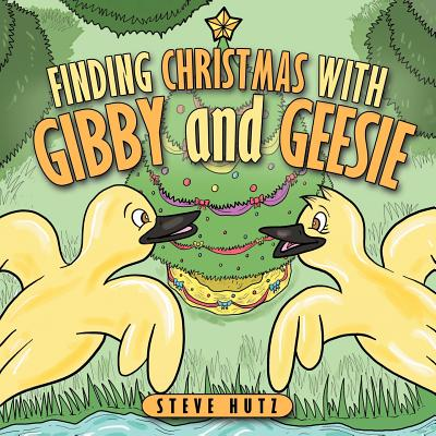 Finding Christmas with Gibby and Geesie, Hutz, Steve