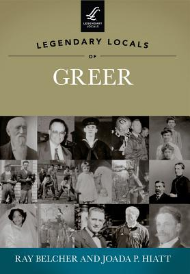 Image for LEGENDARY LOCALS OF GREER, SOUTH CAROLINA