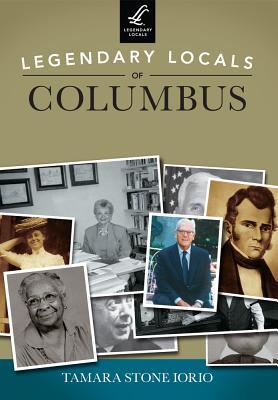 Legendary Locals of Columbus, Iorio, Tamara Stone