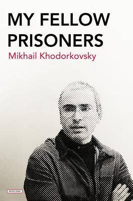 Image for MY FELLOW PRISONERS