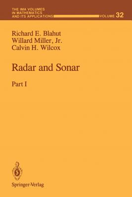 1: Radar and Sonar: Part I (The IMA Volumes in Mathematics and its Applications), Blahut, Richard E.; Miller, Willard Jr.; Wilcox, Calvin H.