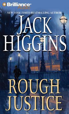 Rough Justice (Sean Dillon Series), Jack Higgins