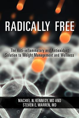 Radically Free, Kennedy, Dr. Machiel N.; Warren, Dr. Steven E.