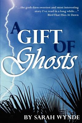 A Gift of Ghosts, Wynde, Sarah