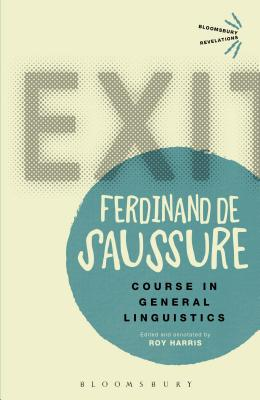 Course in General Linguistics, Ferdinand de Saussure