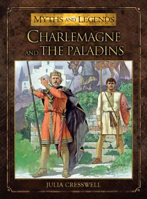 Charlemagne and the Paladins, JULIA CRESSWELL