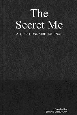 Image for The Secret Me: A Questionnaire Journal (Guided Legacy Journals)