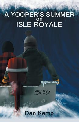 Image for A YooperÂ's Summer on Isle Royale