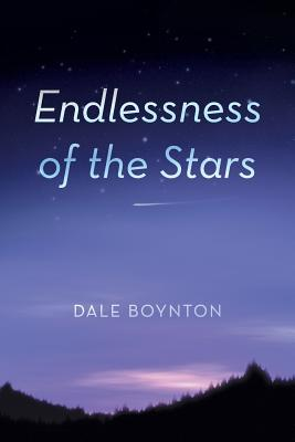 Endlessness of the Stars, Boynton, Dale