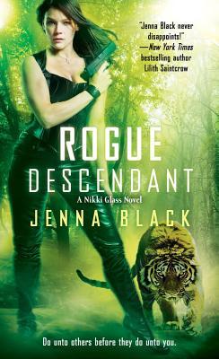 Rogue Descendant, Jenna Black