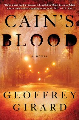 Cain's Blood: A Novel, Girard, Geoffrey
