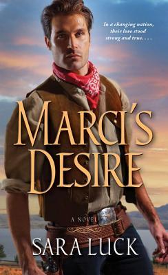 Marci's Desire, Luck, Sara