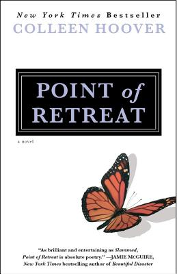 Point of Retreat: A Novel (Slammed), Hoover, Colleen