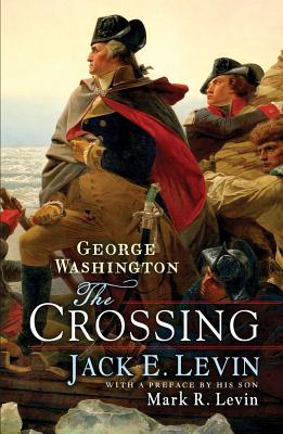 Image for GEORGE WASHINGTON : THE CROSSING
