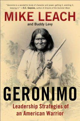 Image for Geronimo: Leadership Strategies of an American Warrior