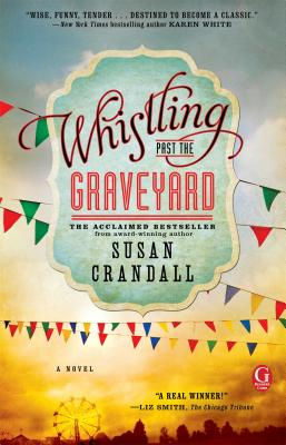 WHISTLING PAST THE GRAVEYARD, CRANDALL, SUSAN