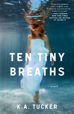 Image for Ten Tiny Breaths: A Novel (The Ten Tiny Breaths Series)